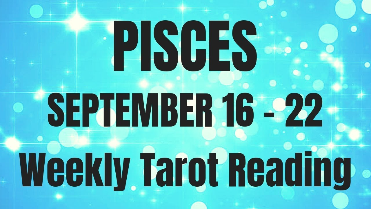Pisces Weekly Horoscope 30 September - 6 October, 12222