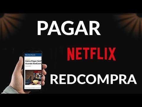 Cómo Pagar Netflix Usando RedCompra