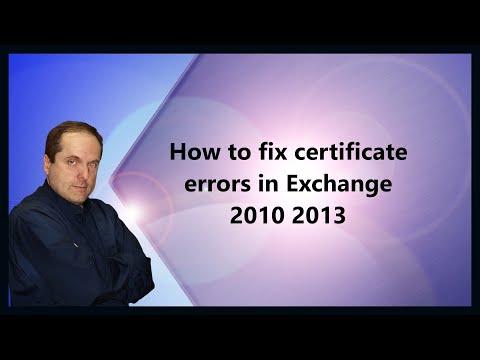 How to fix certificate errors in Exchange 2010 2013 - YouTube