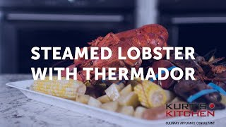 Steamed Lobster in the Thermador Steam Oven