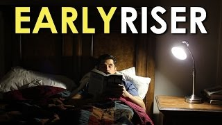 How to Become an Early Riser | The Art of Manliness