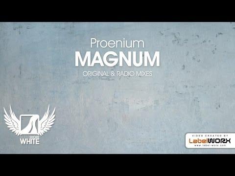 Proenium - Magnum (Original Mix)