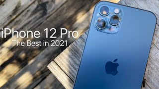 iPhone 12 Pro - The Best iPhone in 2021 (4K HDR)