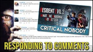 Responding to Resident Evil 2 Comments