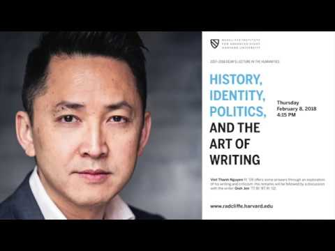 Viet Thanh Nguyen | History, Identity, Politics, and the Art of Writing || Radcliffe Institute