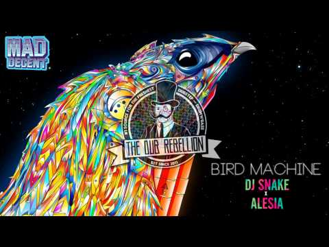 Trap DJ SNAKE x ALESIA  Bird Machine