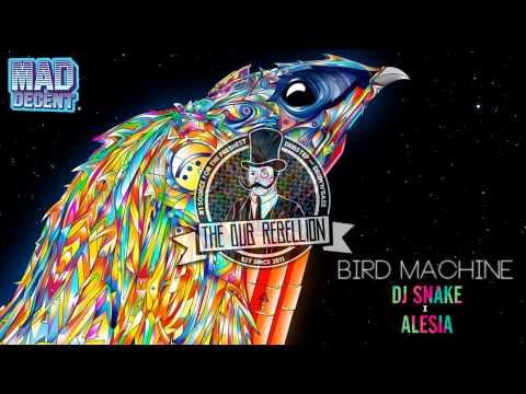 [Trap] DJ SNAKE x ALESIA - Bird Machine