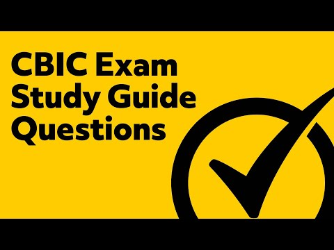 CBIC Exam Study Guide Questions