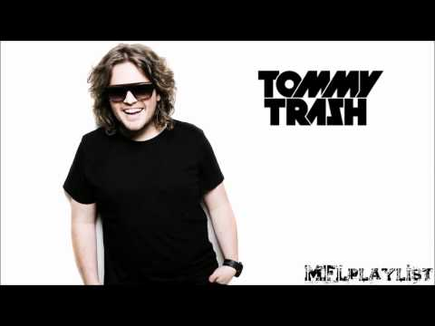 Tommy Trash Megamix 2014