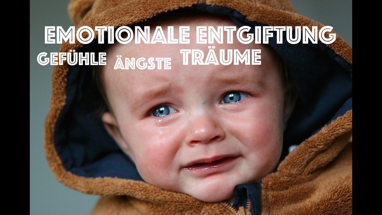 Emotionale Entgiftung   Gefühle & Ängste