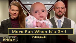 More Fun When It's 2+1: Messy Nights Result in Paternity Doubts (Full Episode)   Paternity Court