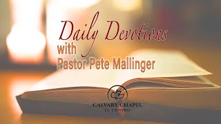 Daily Devotion with Pastor Pete - June 22, 2021