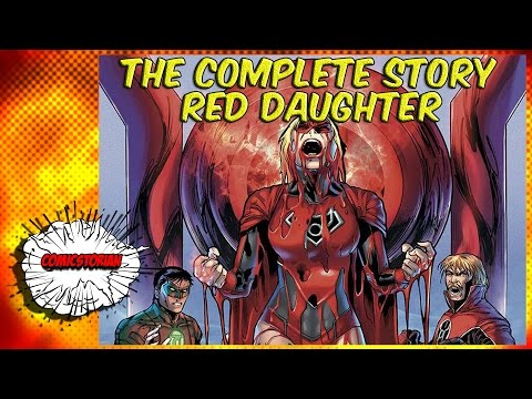 Red Daughter of Krypton (Supergirl) - Complete Story