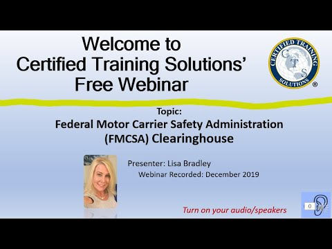 FMCSA Clearinghouse Introduction (Federal Motor Carrier Safety Administration) Webinar