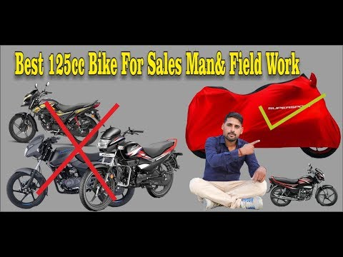 Best 125cc Bike For Salesman And Field Work Part 2
