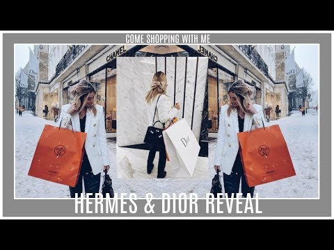 HERMES & DIOR REVEAL   COME SHOPPING WITH ME   IAM CHOUQUETTE