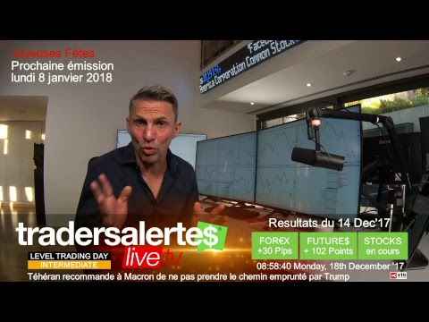 Hello Traders Emission du 18 Décembre 17