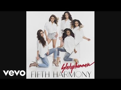 Fifth Harmony - Sledgehammer (Audio)