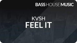 KVSH - Feel It