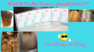 Brassy Orange hair? Which Wella Toner  should I use??