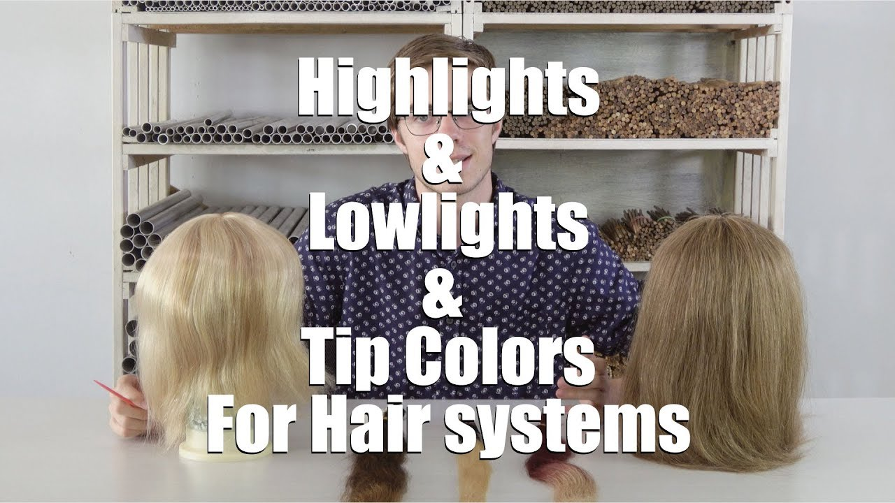 Types Of Hair Color Highlights For Hair Systems Lordhair Youtube