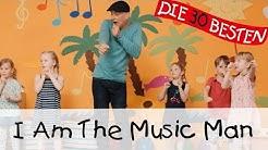 I Am The Music Man - Singen, Tanzen und Bewegen || Kinderlieder