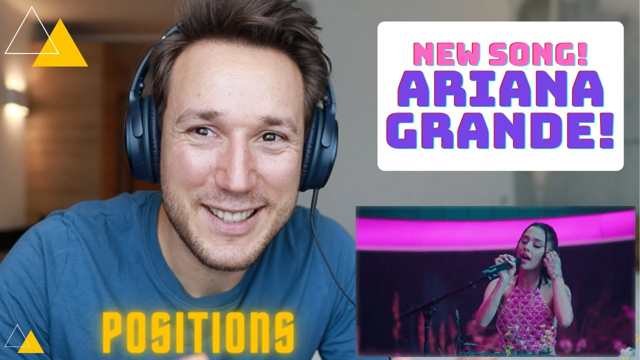 New Ariana Grande - Positions reaction. Actor and Vocal coach reacts to Ariana Grande.