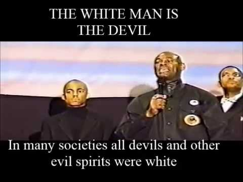 The White Man is the Devil