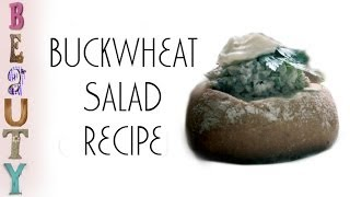 Buckwheat Salad With Mushrooms Recipe