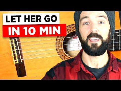 Gitarre lernen für Anfänger - Let her go - einfach erklärt