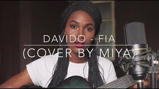 Davido - FIA (Cover by Miya Michael)