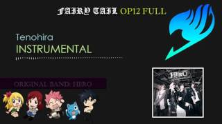 Tenohira - Fairy Tail Opening 12 Full