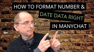 How to format number and date data right in ManyChat