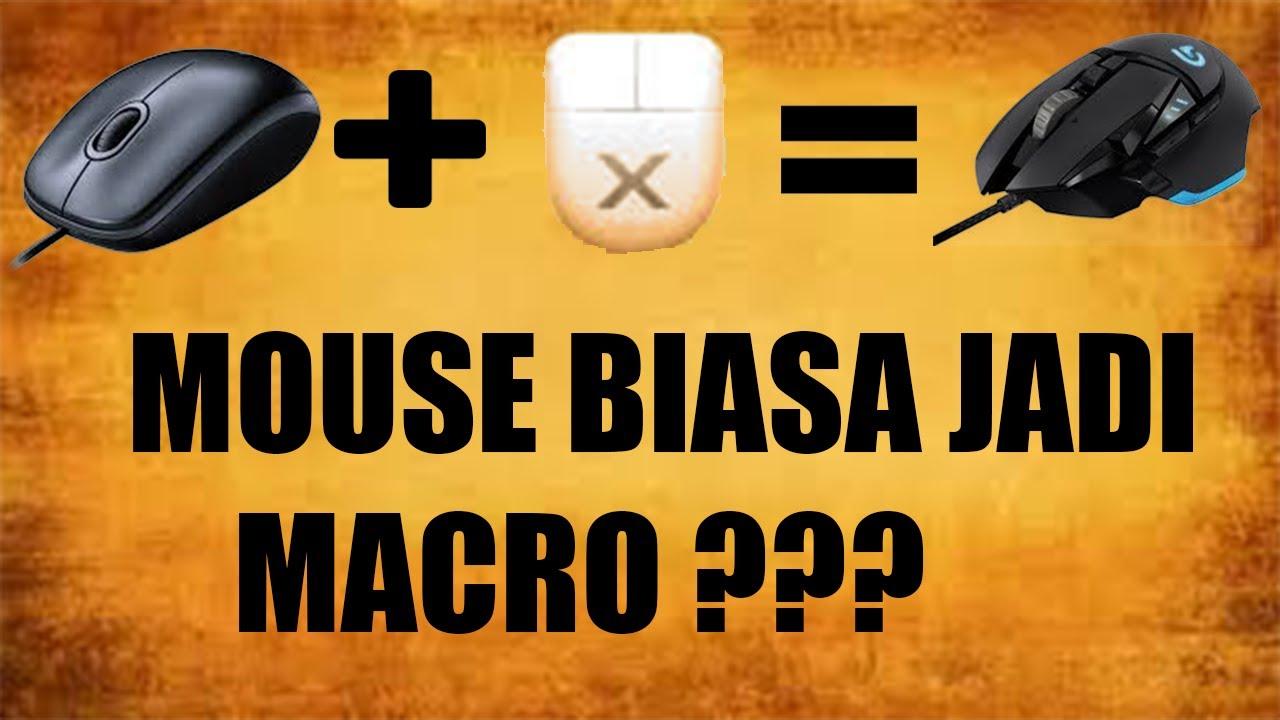Cara Macro Menggunakan Mouse Biasa X Mouse Youtube