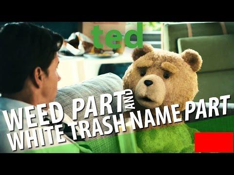 TED - WEED Scene And WHITE TRASH NAME Scene [HD] [Captions]