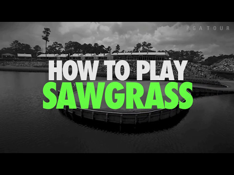 TPC Sawgrass - What You Need To Know To Play