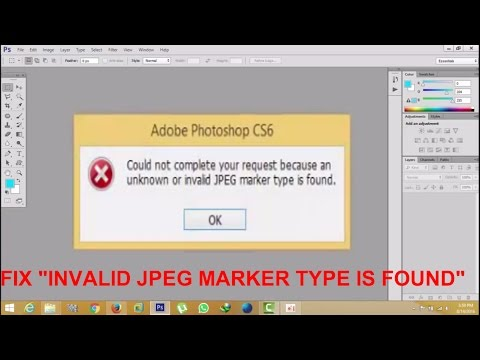 "Fix ""invalid JPEG marker type is found"" Photoshop-easy and simple"