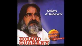 Horacio Guarany - Guitarra De Medianoche (Full Album)