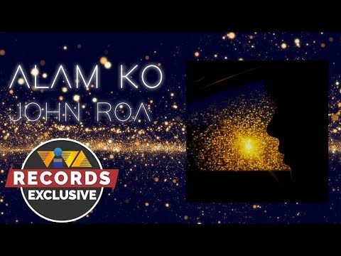 Alam Ko - John Roa [Official Audio]