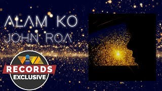 Alam Ko - John Roa [ Audio]