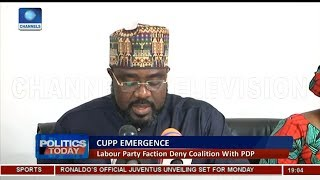 Labour Party Faction Deny CUPP Coalition With PDP |Politics Today|
