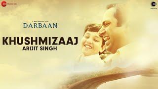 Khushmizaaj - Darbaan | Arijit Singh, Amartya Bobo Rahut | Manoj Yadav | 4th Dec ZEE5 Premium