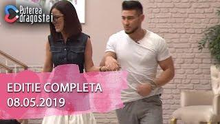 Puterea dragostei (08.05.2019) - Editie COMPLETA