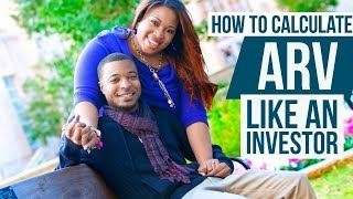 How To Calculate Your ARV - Like A Real Estate Investor