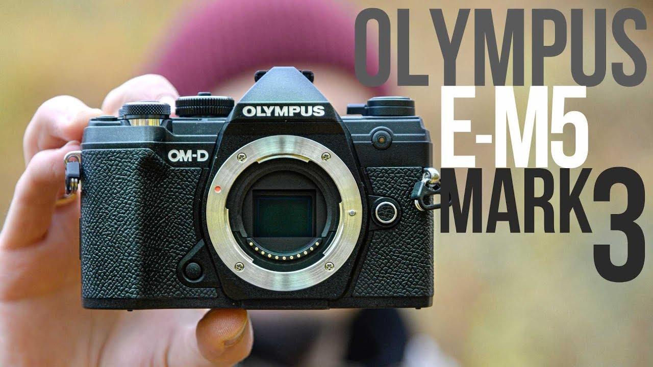 Обзор Olympus OM-D E-M5 Mark III