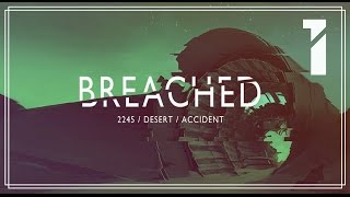 Breached Прохождение ♦ Все не так плохо #1 thumbnail