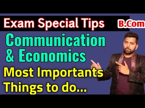 Tommorow Exam Tips For BUSINESS Communication & Economics
