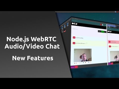 Node.js & P2p Audio/Video Multiroom Chat System - New Features