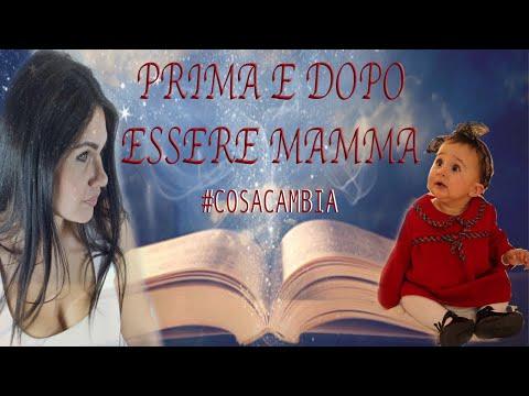 PRIMA E DOPO ESSERE MAMMA #cosacambia