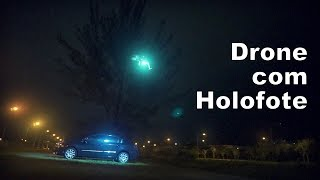 Drone com Holofote / Drone with Searchlight - Multifly